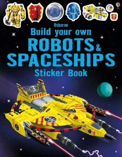Usborne-Build Your Own Sticker Book Robots & Spaceship