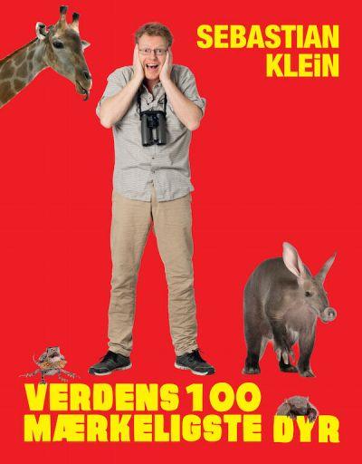 Carlsen Verdens 100 mærkeligste Dyr Af Sebastian Klein
