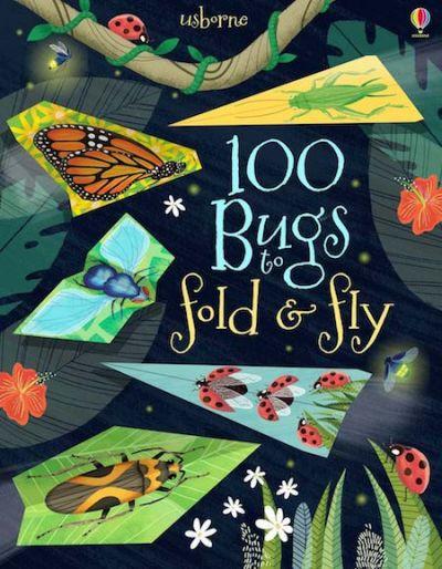 Usborne-Fold and Fly 100 Bugs